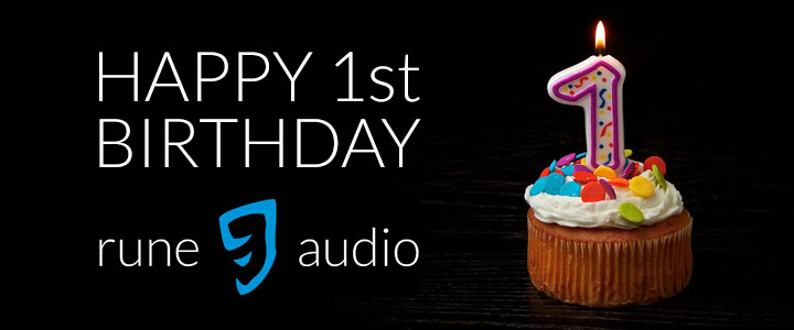 Happy 1st birthday RuneAudio!